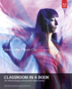 Adobe Press Adobe After Effects CS6 Classroom in a Book