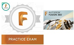 Summit L&T Fusion 360 Certified Professional: Practice Exam with FREE Autodesk Fusion 360 (1Yr Sub) LARGE