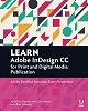 Adobe Press Learn Adobe InDesign CC for Print & Digital Media Publication ACA Exam Prep