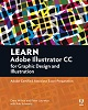 Adobe Press Learn Adobe Illustrator CC for Graphic Design and Illustration ACA Exam Prep