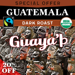 Special Offer. Dark Roast. Guatemala Guaya'b.