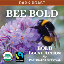 Thanksgiving Coffee BEE BOLD - dark roast, Fair Trade, organic THUMBNAIL