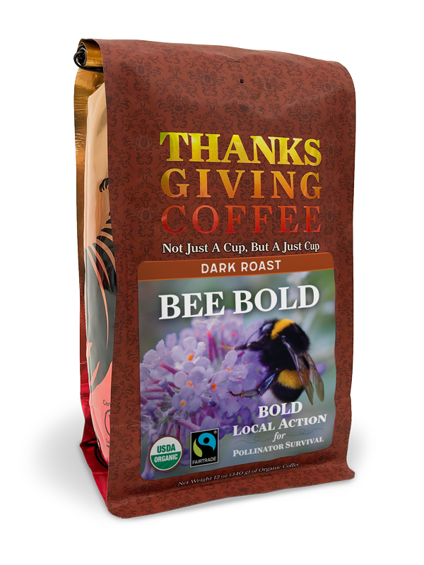 Thanksgiving Coffee BEE BOLD - dark roast, Fair Trade, organic MAIN