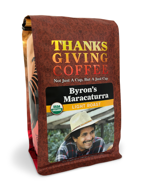 Thanksgiving Coffee Byron's Maracaturra - Nicaraguan washed, light roast, Fair Trade, organic MAIN