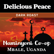 Thanksgiving Coffee Delicious Peace Dark Roast - single origin Ugandan coffee THUMBNAIL