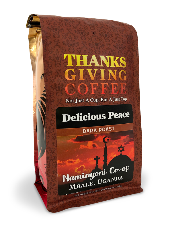 Thanksgiving Coffee Delicious Peace Dark Roast - single origin Ugandan coffee MAIN