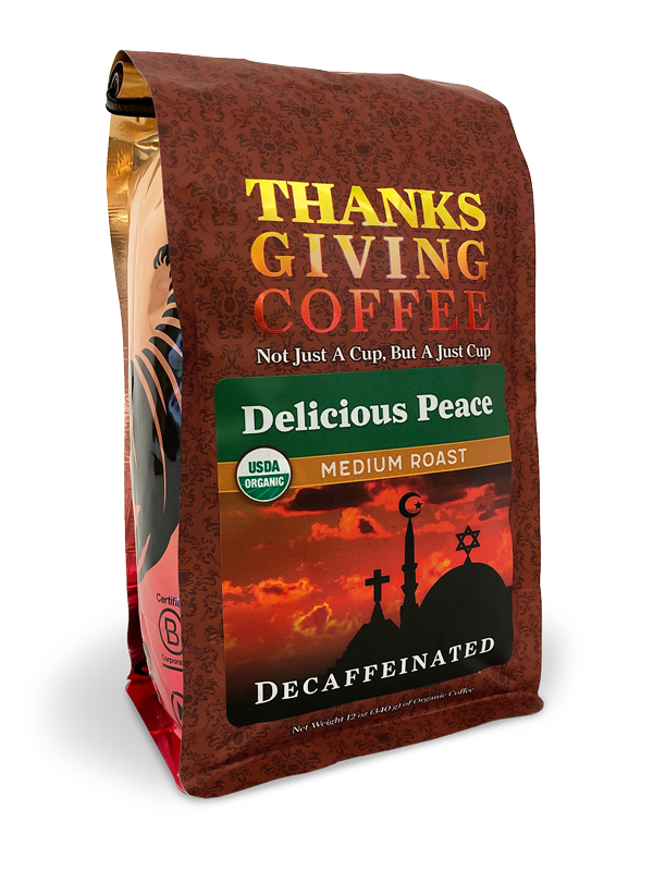 Thanksgiving Coffee Delicious Peace Decaf - medium roast, organic blend, water processed MAIN
