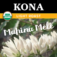 Thanksgiving Coffee Mahina Mele - light roast, organic, single origin coffee beans from Kona THUMBNAIL