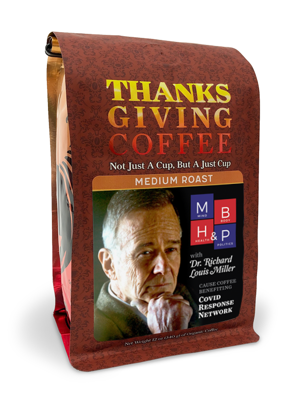 Thanksgiving Coffee Mind, Body, Health & Politics - medium roast, organic blend MAIN