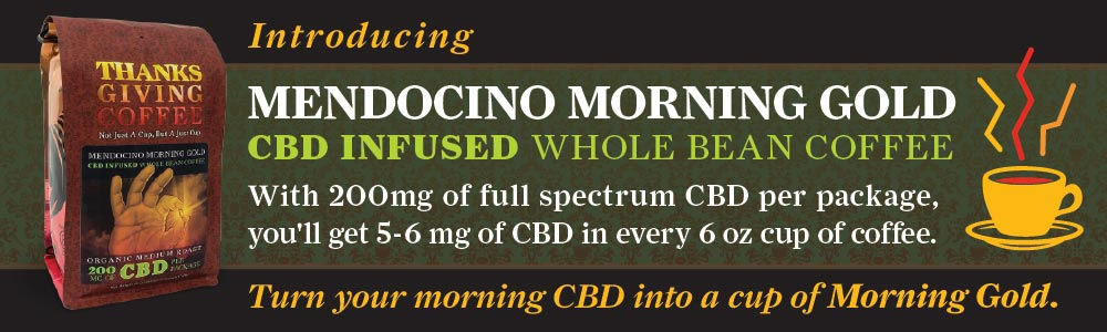 Introducing Mendocino Morning Gold, CBD Infused whole bean coffee. With 200mg of full spectrum CBD per package, you'll get 5-6mg of CBD in every cup of coffee. Turn your morning CBD into a cup of Morning Gold.