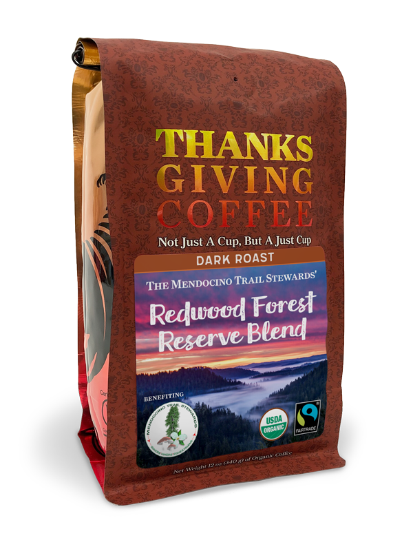 Redwood Forest Reserve Blend - dark roast, Fair Trade, organic blend MAIN