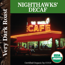 Nighthawks' Decaf – Very Dark Roast