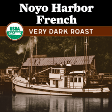 Thanksgiving Coffee Noyo Harbor French Roast - very dark roast, Fair Trade, organic blend THUMBNAIL