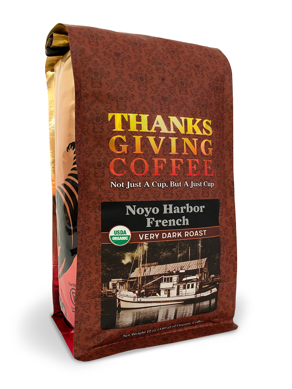 Thanksgiving Coffee Noyo Harbor French Roast - very dark roast, Fair Trade, organic blend MAIN