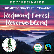 Redwood Forest Reserve Blend - Decaf, Fair Trade, Organic blend THUMBNAIL