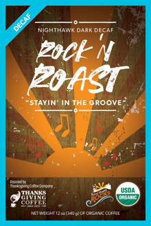 Stayin' in the Groove Decaf - Rock 'n Roast