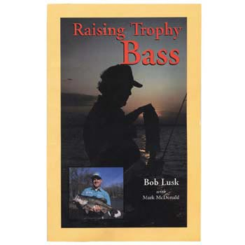 Raising Trophy Bass Book THUMBNAIL