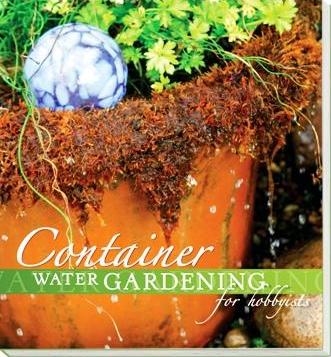 Clearance - Container Water Gardening for Hobbyist  by Aquascape For Water Garden & Pond Lovers