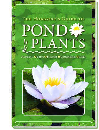 The Hobbyists Guide to Pond Plants   by Aquascape Inc LARGE