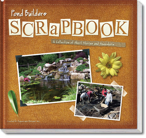 Pond Builders Scrapbook - By Aquascape Inc THUMBNAIL