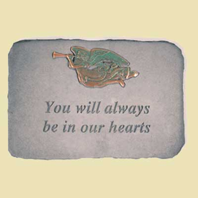 You will always be in our hearts... Bereavement Garden Stone LARGE