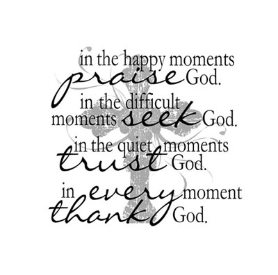 Light Box Insert  - In the Happy Moments Praise God