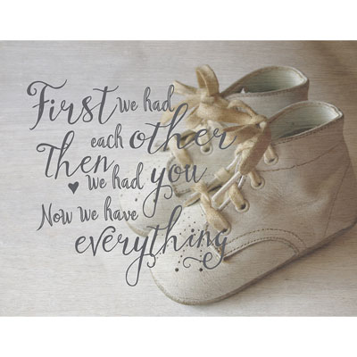 Light Box Insert - Baby Shoes - First We Had Each Other…