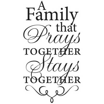 A family that prays together... Inspirational Wall Vinyl LARGE