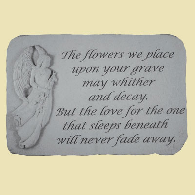 The flowers we place upon your grave... Memorial Stone LARGE