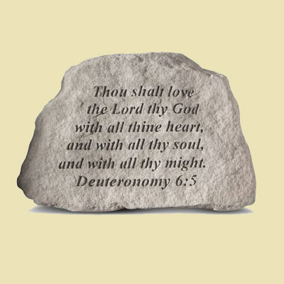 Thou Shalt Love the Lord they God Garden Accent Stone LARGE