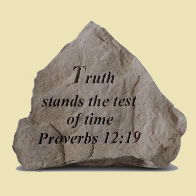 Truth Stands the Test of Time Garden Accent Stone LARGE