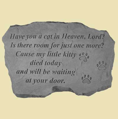 Have you a cat in Heaven... Garden Stone LARGE
