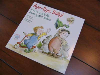 Bye-Bye, Bully!  Book