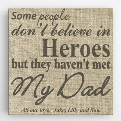 Personalized My Dad, My Hero Canvas Sign LARGE