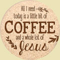 Coasters - Little bit of coffee and a lot of Jesus