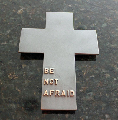 Be Not Afraid Black Patina Cross