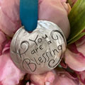 You are a Blessing Pewter Ornament or Bookmark THUMBNAIL