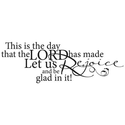 This is the day ... Vinyl Wall Decor with Scripture LARGE