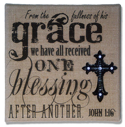 John 1:16 From the Fullness of His Grace… Burlap Wall Art