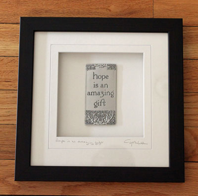 """Hope is a Gift"" Cynthia Webb Framed Pewter Ornament"