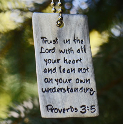 Trust in the Lord - Proverbs 3:5 Scripture Dog Tag LARGE