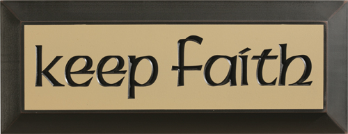Keep Faith Wood Plaque LARGE