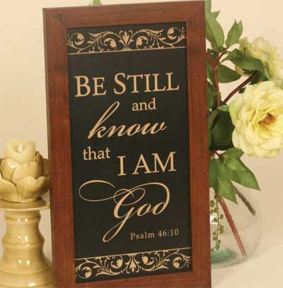 Psalm 46:10 - Distressed Wooden Sign