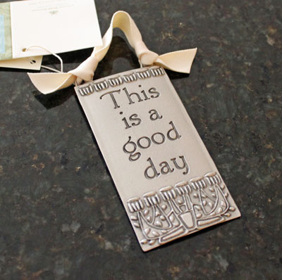 """This is a good day"" Pewter Wall Ornament by Cynthia Webb LARGE"