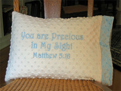 'Precious in My Sight' Pillowcase LARGE