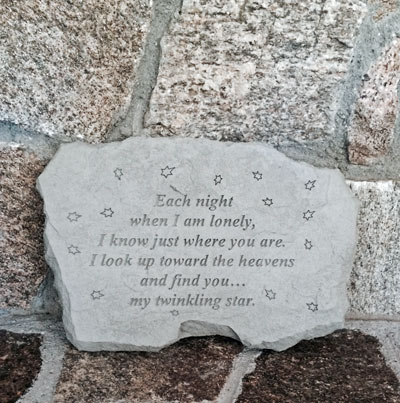 Each night when I am lonely… Garden Accent Stone