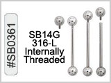 SB0361 14G 316L Internally Threaded Barbells