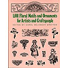 KFLW1204, 1,001 Floral Motifs and Ornaments for Artists and Craftspeople,