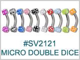 SV2121 16 Gauge Eyebrow Micro Double Dice