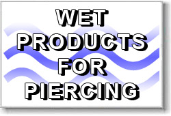 Wet Supplies for Body Piercing